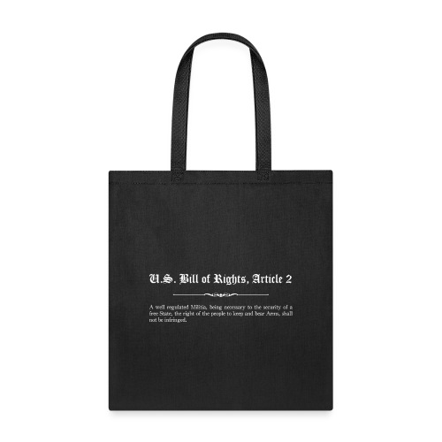U.S. Bill of Rights - Article 2 - Tote Bag