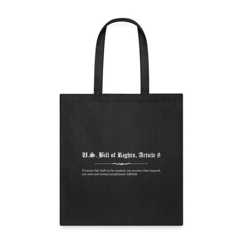 U.S. Bill of Rights - Article 8 - Tote Bag