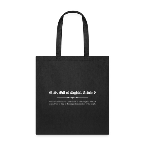 U.S. Bill of Rights - Article 9 - Tote Bag