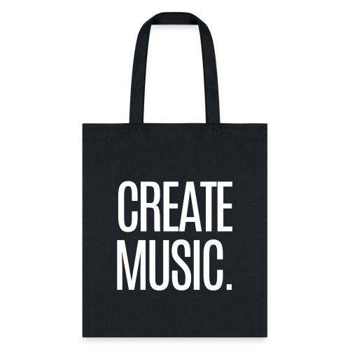 CREATE MUSIC - Tote Bag