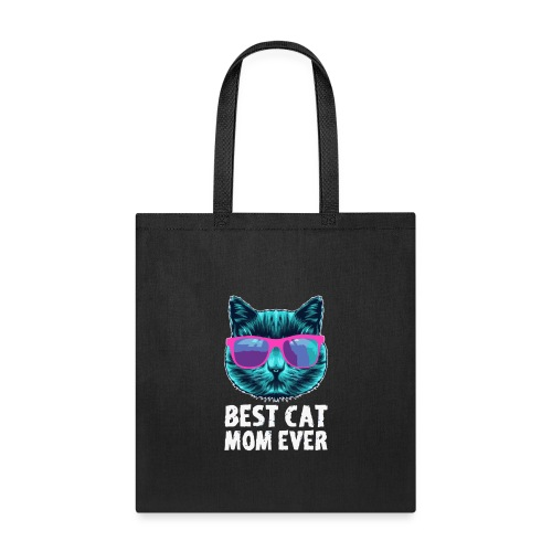 Best Cat Mom Ever - Tote Bag