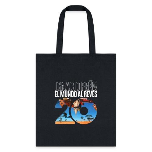 Ignacio Peña -El Mundo al Revés 20 (Official Merch - Tote Bag