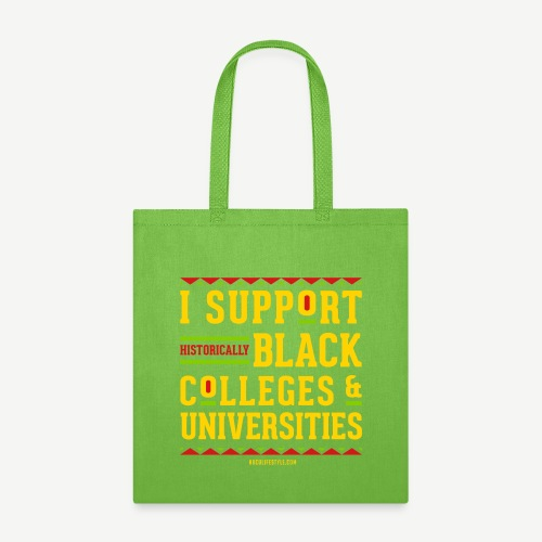 I Support HBCUs - Tote Bag