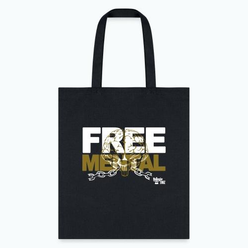 FREE MENTAL - Tote Bag