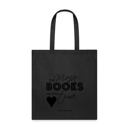 too many books too little time BLACK png - Tote Bag