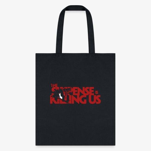 Suspsense Is Killing Us Blood Red Logo - Tote Bag