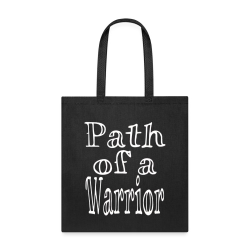 Path of a Warrior - Tote Bag