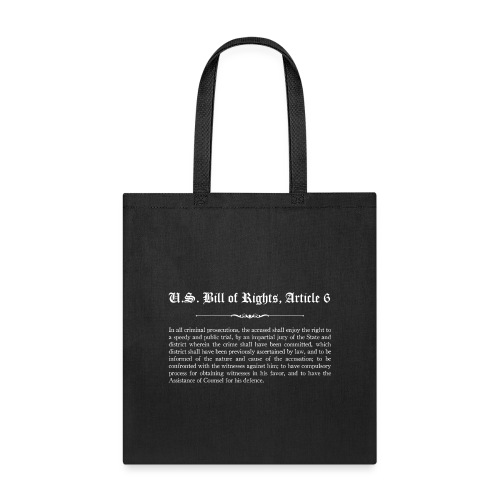U.S. Bill of Rights - Article 6 - Tote Bag