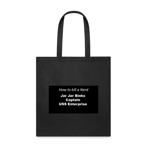 Kill nerd white on black - Tote Bag