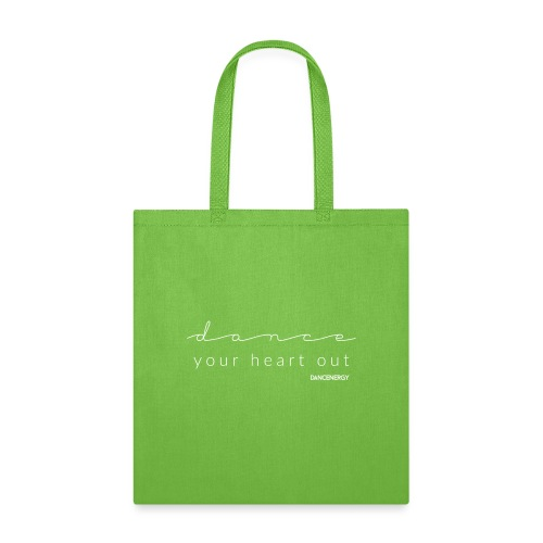 dance your heart out - Tote Bag