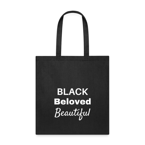 Black Beloved Beautiful W - Tote Bag