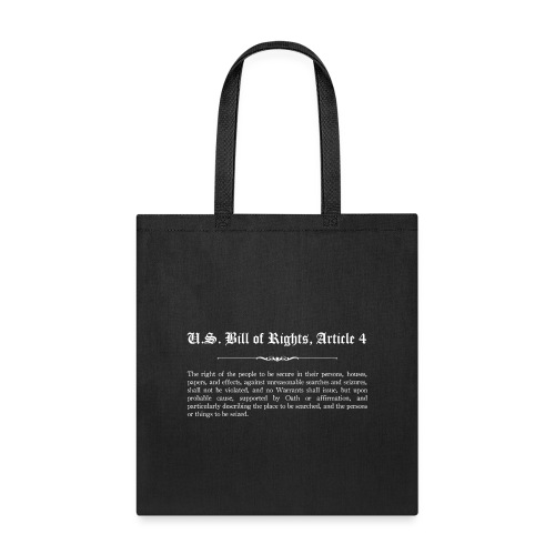 U.S. Bill of Rights - Article 4 - Tote Bag