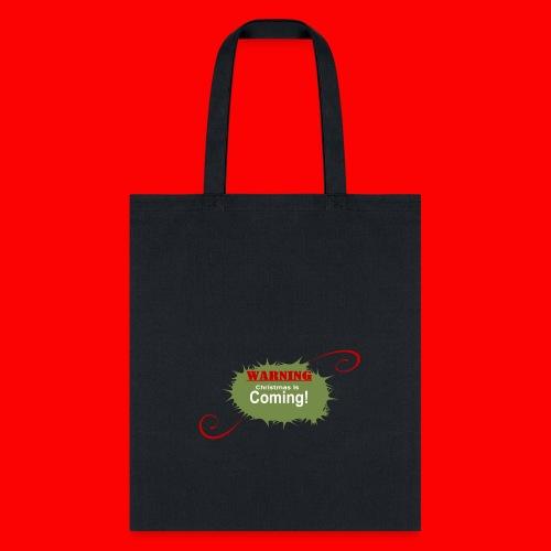 Christmas_is_Coming - Tote Bag
