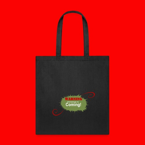 Christmas_is_Coming - Tote Bag