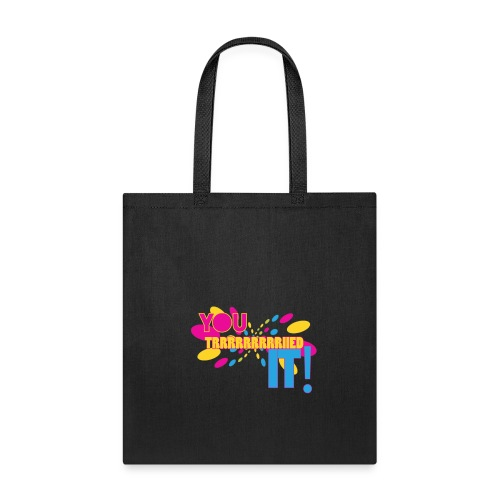 tried it - Tote Bag