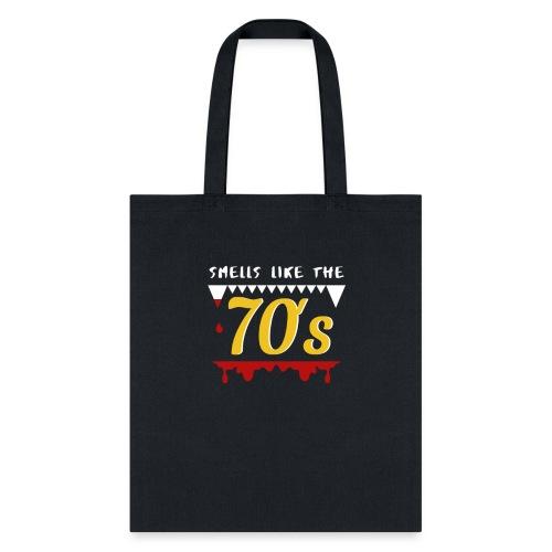 Smells Like the 70's - Tote Bag