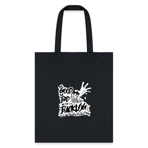 Good, Bad, Backlog - OG no background - Tote Bag