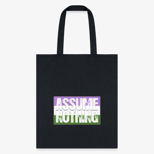 Assume Nothing Genderqueer Pride Flag - Tote Bag