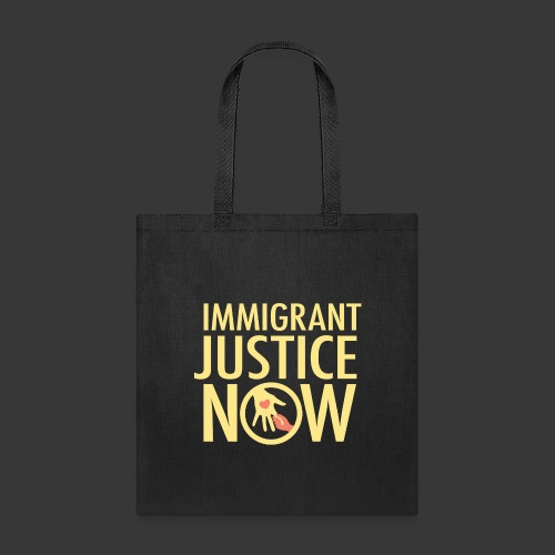 Immigrant Justice Now - Tote Bag