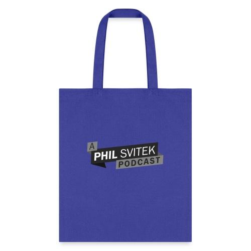 A Phil Svitek Podcast Logo ONLY Design - Tote Bag