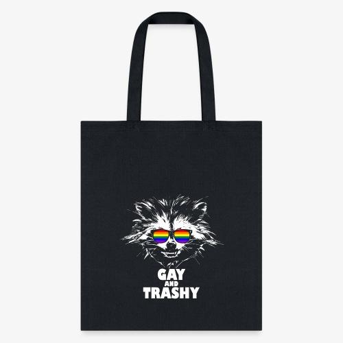 Gay and Trashy Raccoon Sunglasses LGBTQ Pride - Tote Bag