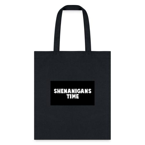 SHENANIGANS TIME MERCH - Tote Bag