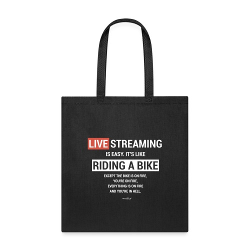 Live Streaming is easy - Tote Bag