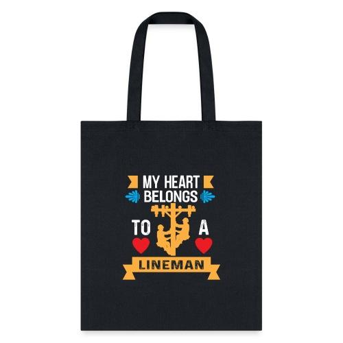 MY Heart Belongs to a Lineman - Tote Bag