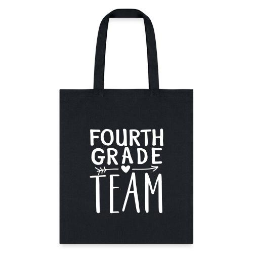 Fourth Grade Team Teacher T-Shirts - Tote Bag