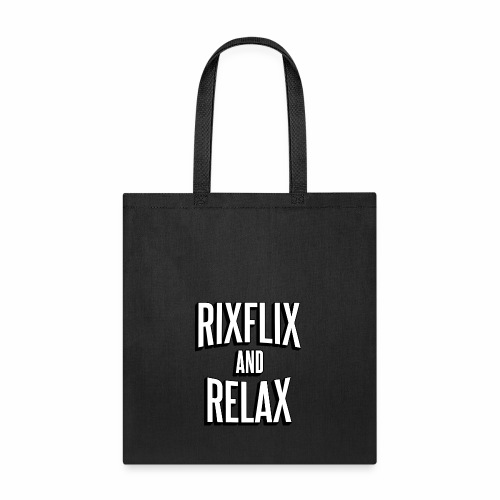 RixFlix and Relax - Tote Bag