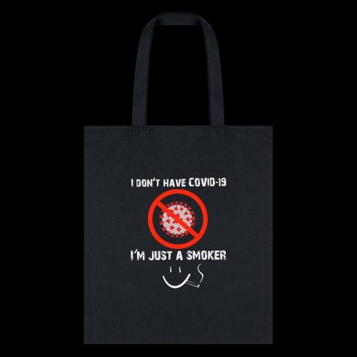 Smokers cough, covid 19 - Tote Bag