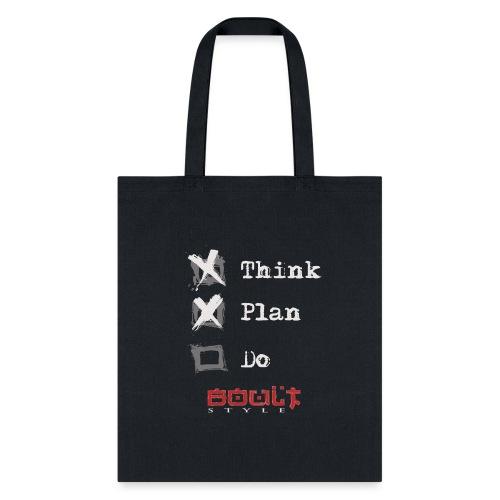 0116 Think Plan Do - Tote Bag