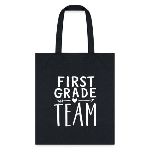 First Grade Team Teacher T-Shirts - Tote Bag