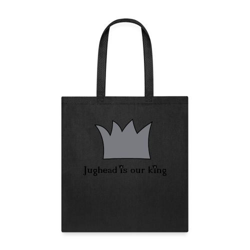 Jughead is our king - Tote Bag