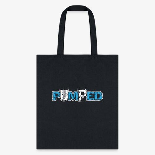 pumped - Tote Bag