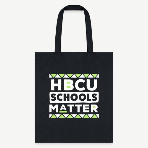 HBCU Schools Matter - Tote Bag