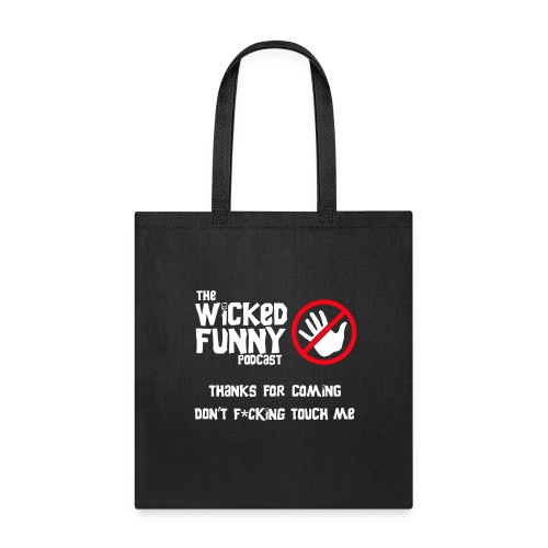 Don't Touch Me! - Tote Bag