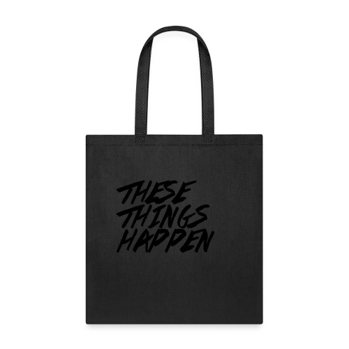 These Things Happen Vol. 2 - Tote Bag