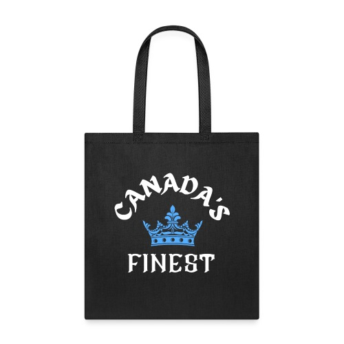 Canada s finest 2 - Tote Bag