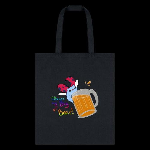 Catbug - Where's my big ol' beer - Tote Bag