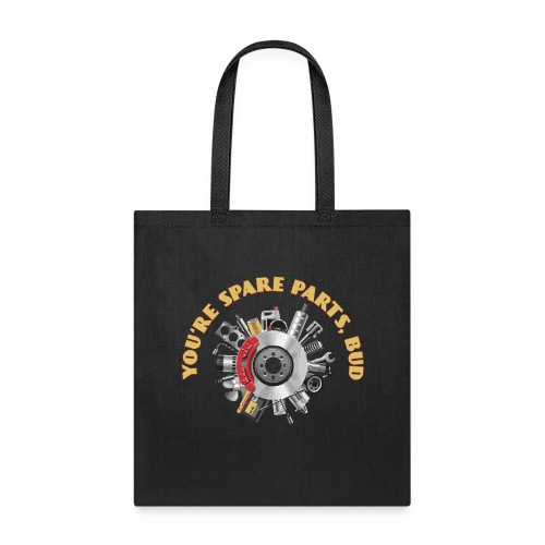 Letterkenny - You Are Spare Parts Bro - Tote Bag
