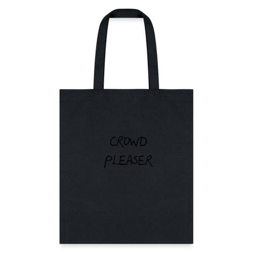 CROWDPLEASER - Tote Bag