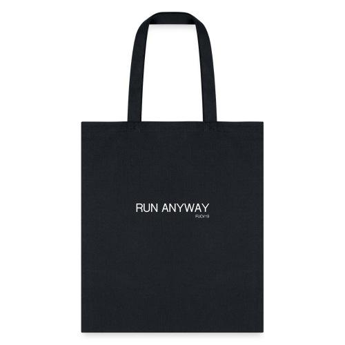 RUN ANYWAY FUCV - Tote Bag