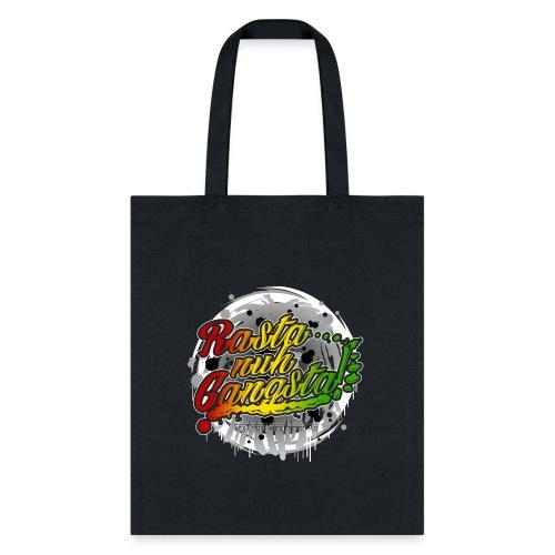 Rasta nuh Gangsta - Tote Bag