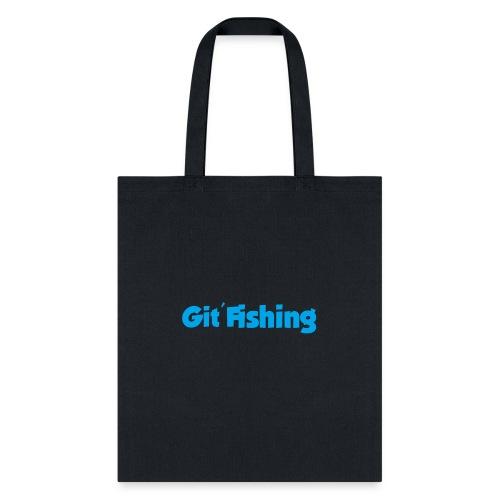 Git Fishing - Tote Bag