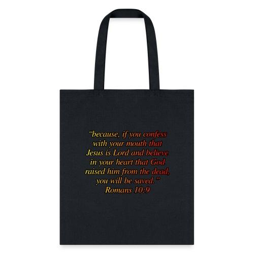Romans 10 9 - Tote Bag