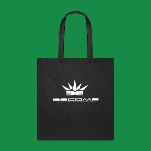 BECOME- strive for success & be creative in crisis - Tote Bag
