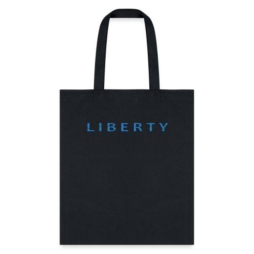 Liberty Libertarian Design - Tote Bag