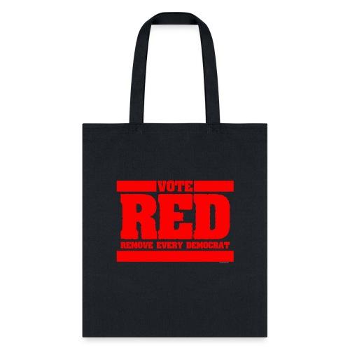 Remove every Democrat - Tote Bag