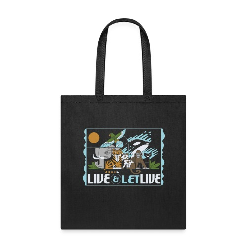 Live and Let Live - Tote Bag